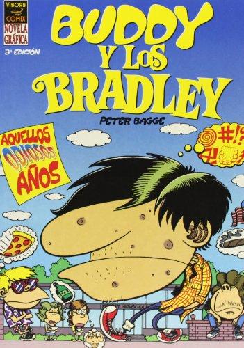 9788478333516: Buddy Y Los Bradley 1 - Aquellos Odiosos Años (Vibora - Buddy Y Bradley)