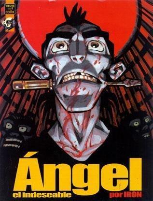 9788478333677: Ángel, El Indeseable