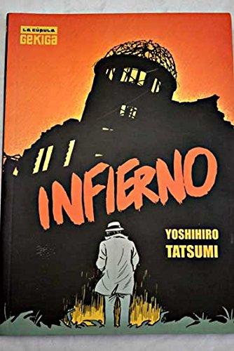 Infierno/ Hell (Gekiga) (Spanish Edition) (8478335544) by Yoshihiro Tatsumi