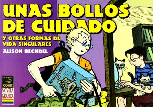 9788478336302: Unas bollos de cuidado y otras formas de vida singulares/ Dykes and Sundry other Carbon Based Life-forms to Watch Out For (Spanish Edition)