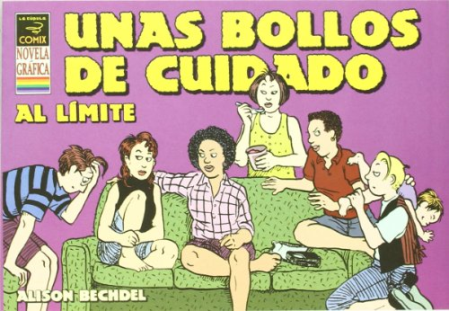 9788478336791: Unas bollos de cuidado al limite/ Unnatural Dykes to Watch Out For (Spanish Edition)