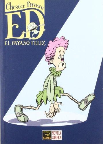 9788478337316: Ed, el payaso feliz/ Ed, The Happy Clown (Spanish Edition)