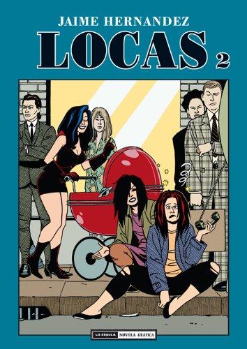 9788478337361: Locas 2 / Love & Rockets (Love & Rockets (En Espanol)) (Spanish Edition)