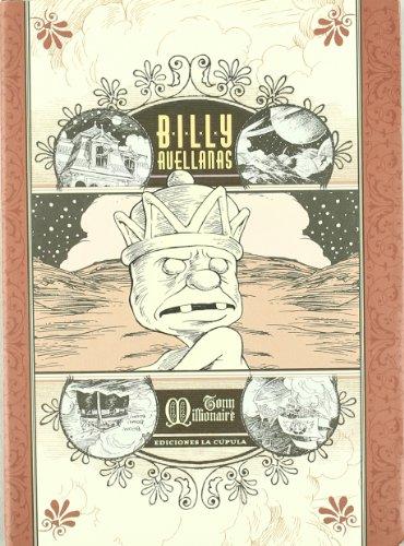 Billy avellanas/ Billy Hazelnuts (Spanish Edition) (847833758X) by Millionaire, Tony