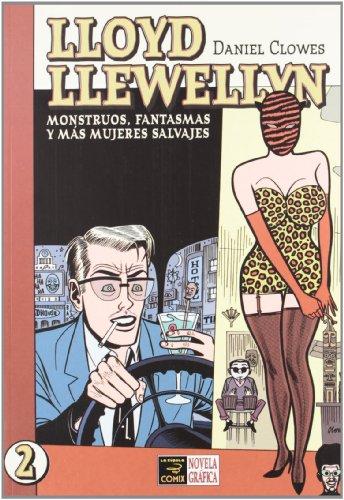 Lloyd Llewellyn/ The Manly World of Lloyd: Clowes, Daniel