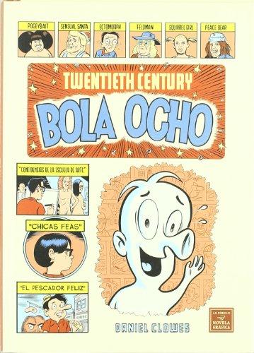 9788478338023: Twentieth Century Bola Ocho (Novela gráfica)