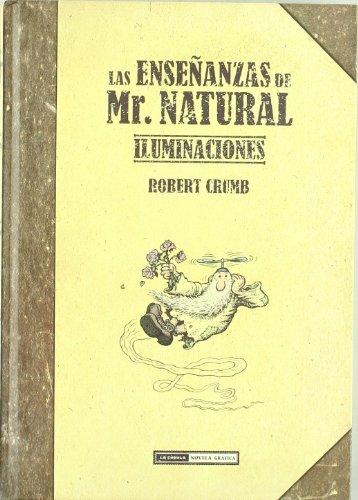 9788478338467: Las ensenanzas de Mr. Natural: Iluminaciones / Teachings of Mr. Natural: Illuminations (Spanish Edition)