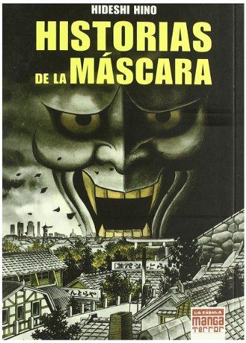 9788478339082: Historias De La Mascara