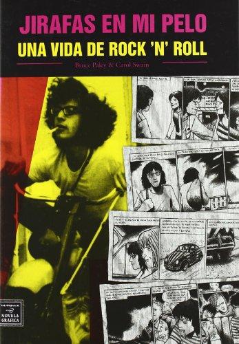 9788478339099: Jirafas En Mi Pelo - Una Vida De Rock & Roll
