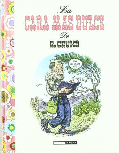 9788478339204: Cara Mas Dulce De R. Crumb
