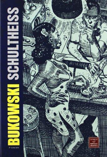 9788478339242: Bukowski-Schultheiss (Novela gráfica)