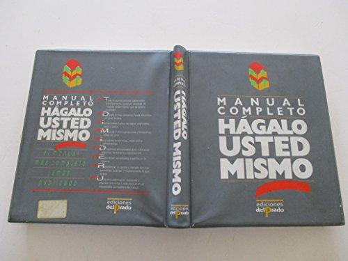 Hagalo usted mismo / Do it yourself (Ediciones Del Prado) (Spanish Edition) (8478380035) by Albert Jackson; David Day