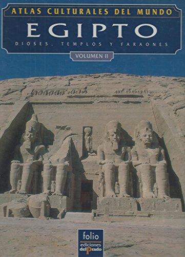 9788478381623: EGIPTO Dioses, templos y faraones. Vol. II. / principales redactores y colaboradores John Baines... [et al.]