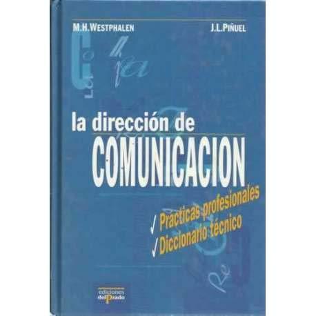 La direccion de comunicacion / The direction: M. H. Westphalen