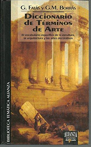 9788478383887: Diccionario de terminos de arte