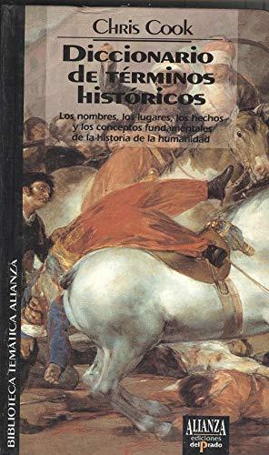 9788478383924: Diccionario de términos históricos