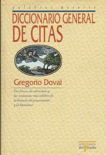 9788478385720: Diccionario General De Citas (Ediciones Del Prado)