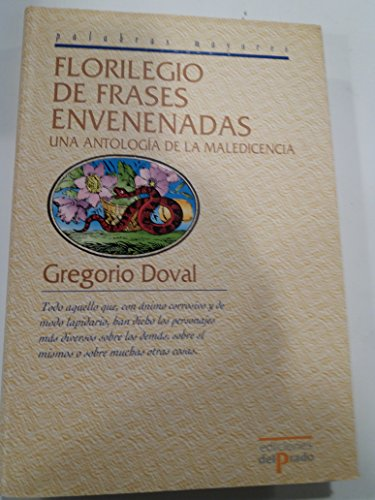 9788478387755: Florilegio de frases envenenadas / A Compendium of Poisoned Phrases (Ediciones Del Prado) (Spanish Edition)