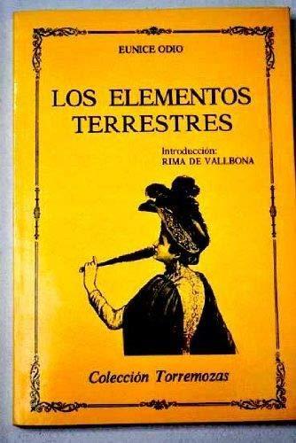 9788478390243: Los elementos terrestres (Colección Torremozas)