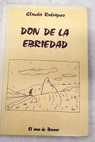 9788478391493: Don de la ebriedad
