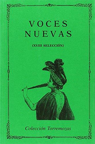 9788478393411: Voces nuevas (XVIII Selección)