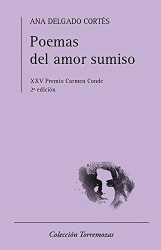 9788478396627: Poemas del amor sumiso: XXV Premio Carmen Conde