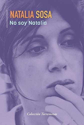 9788478397730: No soy Natalia
