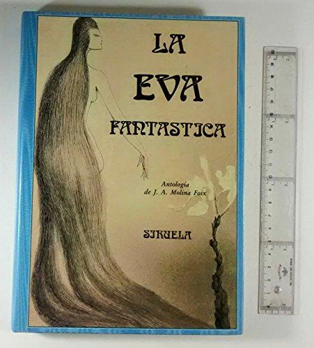 9788478440191: La Eva fantastica (El Ojo sin parpado) (Spanish Edition)