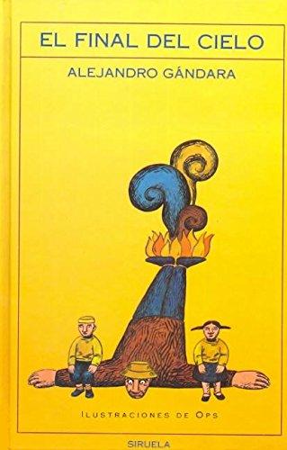 9788478440542: El final del cielo (Las Tres edades) (Spanish Edition)