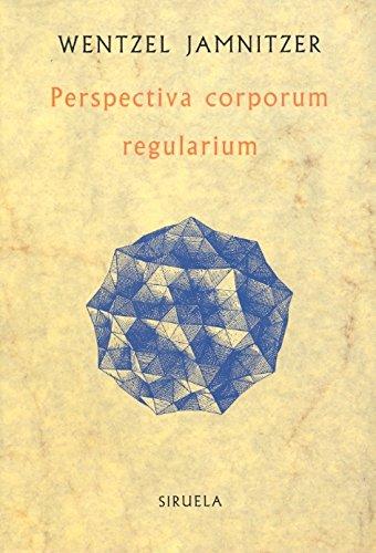 9788478440597: Perspectiva Corporum Regularium (La Biblioteca Sumergida/ the Submerged Library) (Spanish Edition)