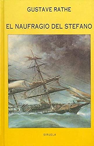 9788478441433: El naufragio del Stefano (Las Tres Edades)