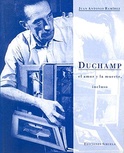 9788478441471: Duchamp: El amor y la muerte, incluso / Love and Death, Even