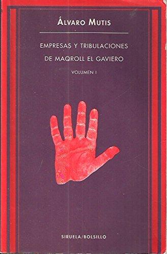 9788478441488: Empresas y tribulaciones de maqroll el gaviero; vol.1