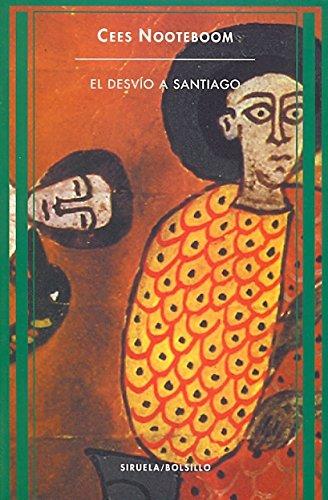 9788478441679: El Desvio a Santiago (Spanish Edition)