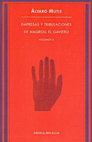 9788478441686: Empresas y tribulaciones de maqroll el gaviero. vol II (Siruela Bolsillo)