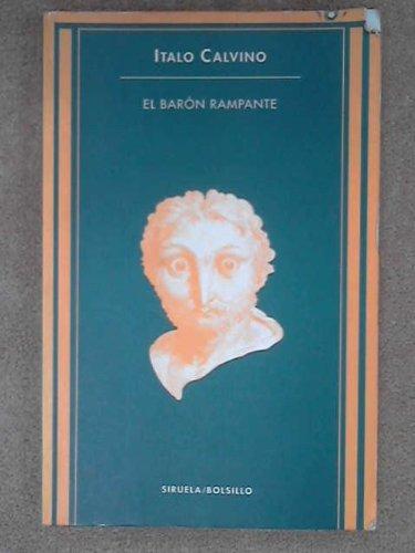 9788478441693: Baron rampante, el (Siruela Bolsillo)
