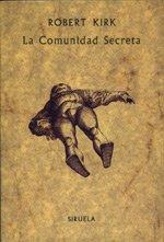 9788478441792: La comunidad secreta (La Biblioteca Sumergida / Serie menor)