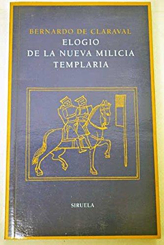 9788478441839: Elogio de la nueva milicia templaria