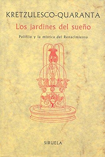 LOS JARDINES DEL SUEÑO: Emanuela Kretzulesco-Quaranta