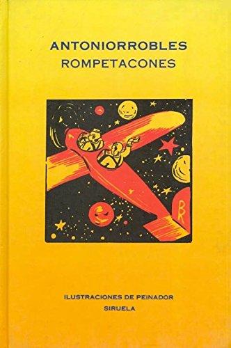 9788478442270: Rompetacones (Las Tres Edades / Three Ages) (Spanish Edition)
