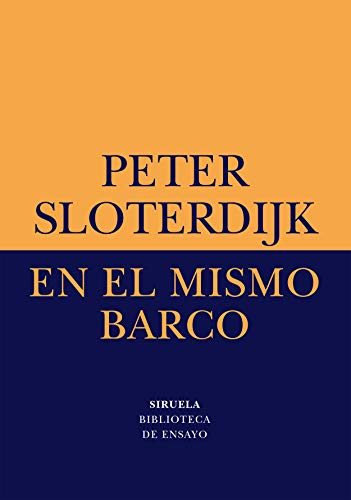 EN EL MISMO BARCO. ENSAYO SOBRE LA: SLOTERDIJK, PETER. FONTÁN