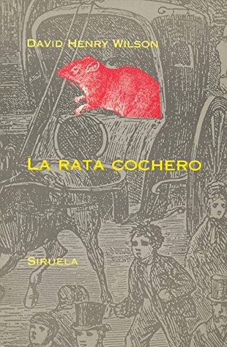 9788478442898: La rata cochero / the Rat Coachman (Spanish Edition)