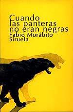 9788478443048: Cuando las panteras no eran negras/ When The Pantherns Were not Black (Spanish Edition)