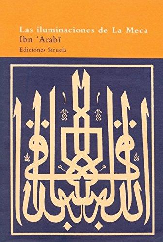 Las iluminaciones de la Meca / the: Ibn Arabi