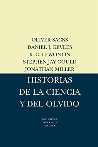 9788478443284: Historias de la ciencia y el olvido/ Histories of science and oblivion (Biblioteca De Ensayo: Serie Mayor) (Spanish Edition)