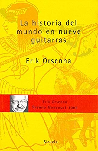 9788478443383: La historia del mundo en 9 guitarras/ The Story of the World in 9 Guitars (Spanish Edition)