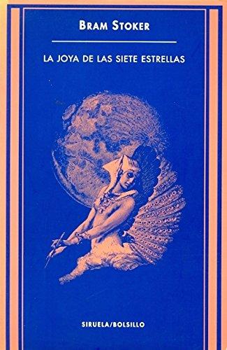La joya de las siete estrellas /: Stoker, Bram