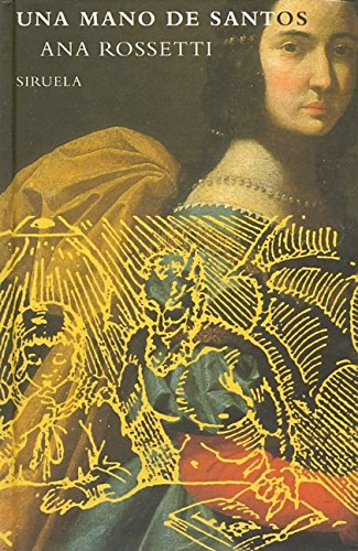 Una Mano De Santos: Rossetti, Ana