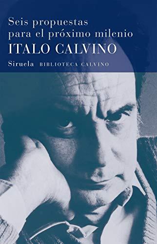 9788478444144: Seis propuestas para el proximo milenio (Biblioteca Calvino / Calvino Library) (Spanish Edition)