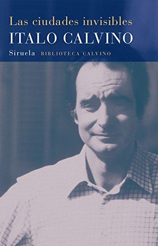 Las ciudades invisibles / Invisible Cities (Biblioteca: Calvino, Italo